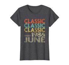 Uncle Shirts -   Legends Born In JUNE 1986 Awesome Classic Aged 32 Years... - $19.95+