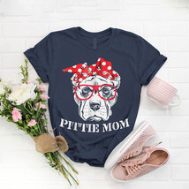 Pittie Mom For Pitbull Dog Lovers Mothers Day T- Shirt Birthday Funny Id... - $15.99+