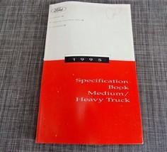 1995 Ford Specification Book Truck Medium Heavy  - $14.80