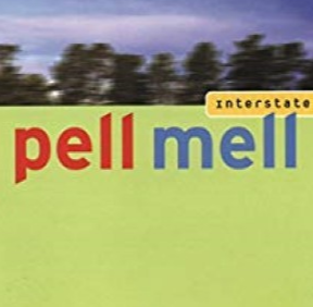 Interstate by Pell Mell Cd