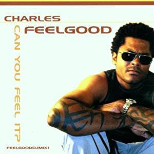 Can You Feel It by Charles Feelgood Cd