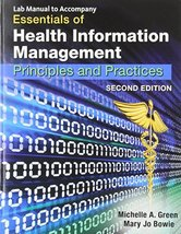 Lab Manual to Accompany Essentials of Health Information Management: Pri... - $11.62