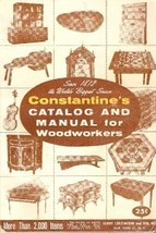 1960 CONSTANTINE'S CATALOG & MANUAL FOR WOODWORKERS - $9.50