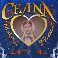 Primary image for Making Friends by Ceann CD-R (Non-Record Label)