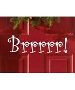 Brrr! Christmas Holiday Xmas Seasonal Decor Vinyl Wall Quote Sticker Decal  - $8.99+