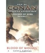 Blood of Wolves (Age of Conan- Hyborian Adventures: Legends of Kern, Vol... - $3.15