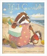 If I Could - Susan Milord - Hardcover -NEW - $14.00