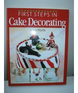 First Steps In Cake Decorating By Janice Murfitt - $7.02