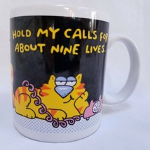 Hallmark Ceramic Coffee Mug Hello? Hello? Hold My Calls For About Nine Lives - $24.99