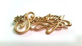 Number 1 Secretary Vintage Gold tone pin brooch - $14.39