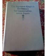 The Japanese-English Dictionary for Conversation about Japan BOOK Jean M... - $14.99
