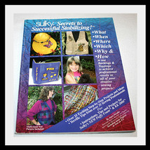 SULKY SECRETS TO SUCCESSFUL STABILIZING- SEWING BOOK - $18.29