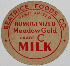 Vintage milk bottle cap BEATRICE FOODS Meadow Gold Grade C St Joseph Mis... - $9.99