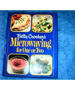 Betty Crockers Microwaving for One or Two Cookbook - $6.00
