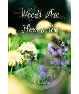 Weeds are Flowers - Art Magnet - $7.99