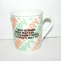 "1983 ENESCO Birthday Mug ""Age is Mind over Matter"" Orange & Green Lettering - $14.80"