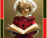 "17 inches ""Little Caroler"" Porcelain SHIRLEY TEMPLE Christmas Doll - by Danbury"