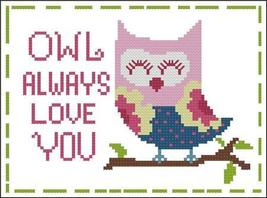 Owl Will Always Love You cross stitch chart Pinoy Stitch - $5.40