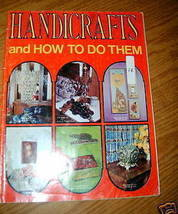 Handicrafts And How To Do Them Magazine 1969 Issue - $4.00