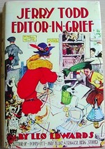 JERRY TODD EDITOR IN GRIEF Leo Edwards mystery HC Reproduced DJ #10 - $36.00