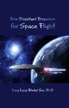 Non-Propellant Propulsion for Space Flight, eBook Copy - $20.00