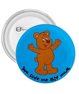 """You Love Me This Much 3"""" Mylar Button Pinback - $3.99"""
