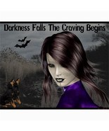 Darkness Falls The Craving Begins 20X16 Art Canvas Print - $29.99