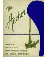 THE ANCHOR COMPANY 63-542 18 NOV 63 - 7 FEB  64 NTC  SAN DIEGO - $24.95