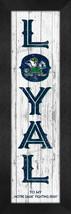 "Notre Dame Fighting Irish""Loyal or Proud""- 8x24  Wood-Textured Look Fram... - $39.95"