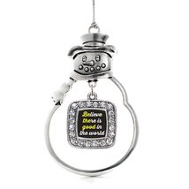 Inspired Silver Believe There Is Good In The World Classic Snowman Holiday Decor - $14.69