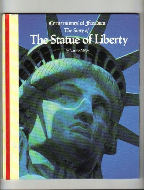 The Statue of Liberty, by Natalie Miller, 1992  Hardcover Book