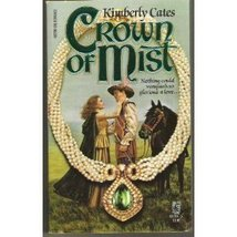 Crown of Mist Kimberly Cates - $3.71