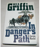 Corps: In Danger's Path Bk. 8 by W. E. B. Griffin 1999, Hardcover, USA - $13.97