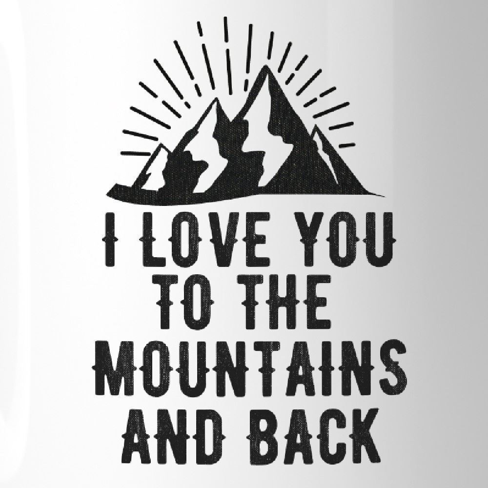 Mountain And Back Coffee Mug  Cute Gift Ideas For Hiking Couples