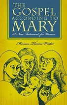 The Gospel According to Mary: A New Testament for Women [Paperback] Wint... - $19.99
