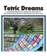 Tetric Dreams Quilt Pattern - $7.49