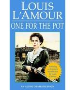 One for the Pot (Louis L'Amour) [Abridged, Audiobook] [Audio Cassette] - $5.99