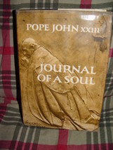 Pope John xxlll Journal Of A Soul Hardback Fourth Printing 1965 - $49.00