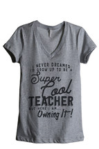 Thread Tank Super Cool Teacher Women's Relaxed V-Neck T-Shirt Tee Heathe... - $24.99+