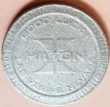 HILTON Las Vegas, NV One Dollar 'Good Luck' Gaming Token, 1980 - $7.95