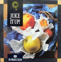Juice It Up! [Paperback] Gentry, Pat and Devereux, Lynne - $1.99