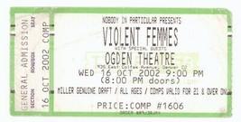 Rare VIOLENT FEMMES 10/16/02 Denver CO Ogden Theatre Concert Ticket Stub! - $4.94