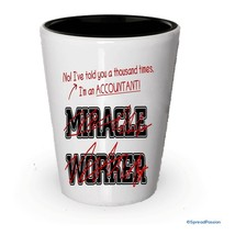 I'm a Accountant Shot Glass, not a Miracle Worker- Funny Gifts for Accou... - €8,63 EUR