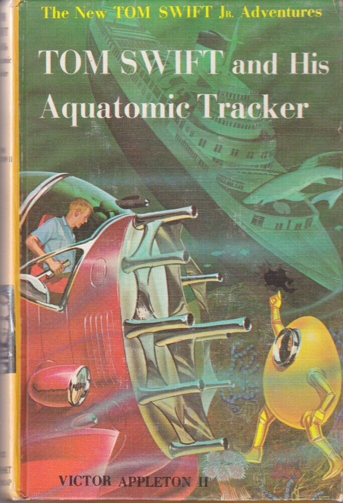 Victor Appleton II: Tom Swift and His Aquatomic Tracker. Grosset reprint 948724