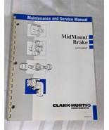 Clark-Hurth MidMount Brake Supplement Maintenance and Service Manual - $19.97
