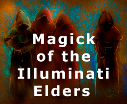 Magick Of The Illiminati Elders Wealth Sex Appeal + Love Money Protectio... - $115.00