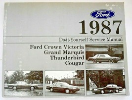 1987 Ford Crown Victoria Grand Marquis Thunderbird Cougar Service Manual ASE  - $9.45