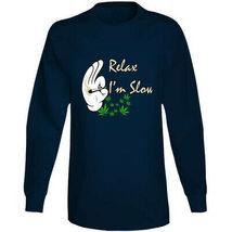 Relax I'm  Slow 420 Canna Long Sleeve T Shirt image 7