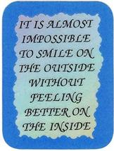 "It Is Almost Impossible To Smile On The Outside 3"" x 4"" Love Note Inspirational  - $2.69"
