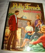 Vtg 1954 POLLY FRENCH TAKES CHARGE Lewis Francine Illustrated Nina Dorot... - $8.54